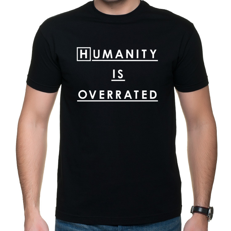 Humanity is overrated koszulka